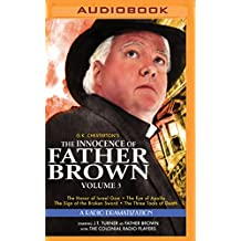 The Innocence of Father Brown, Volume 3: A Radio Dramatization