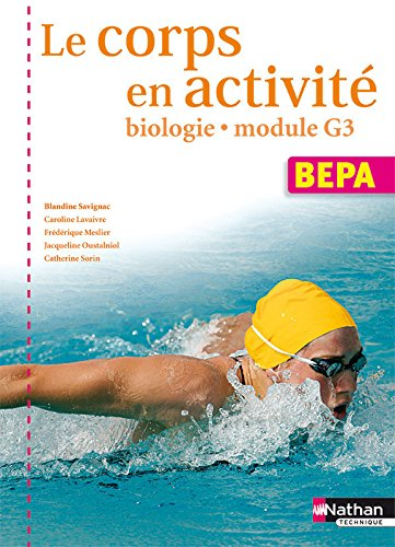 Le corps en activité - Biologie Module G3 - BEPA