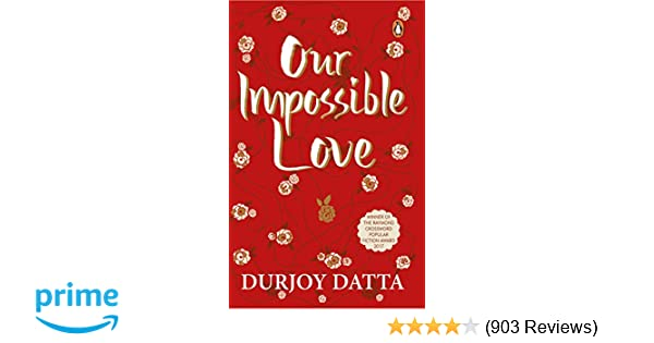 Buy Our Impossible Love Book Online at Low Prices in India