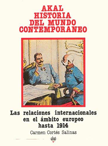 Las relaciones internacionales en el ámbito europeo hasta 1914 (Historia del mundo contemporáneo)