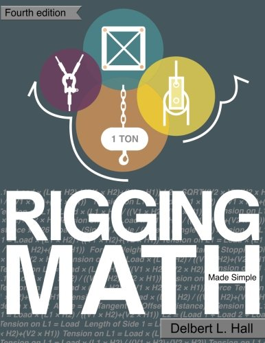 Rigging Math Made Simple 4th Edition por Delbert L Hall