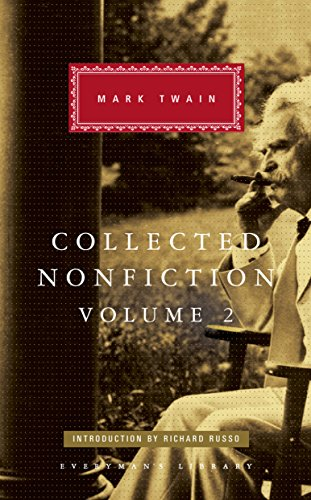 Collected Nonfiction Volume 2: Selections from the Memoirs and Travel Writings por Mark Twain