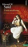 l orientalisme l orient cr?? par l occident