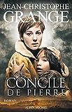 Le Concile de Pierre (LITT.GENERALE) (French Edition)