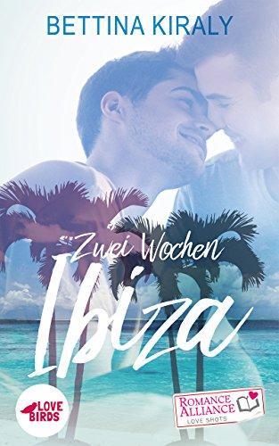 Buchseite und Rezensionen zu 'Zwei Wochen Ibiza (Liebe) (Romance Alliance Love Shots)' von Bettina Kiraly