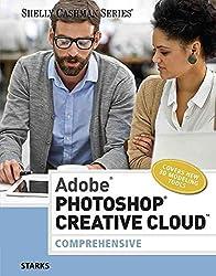 [(Adobe Photoshop Creative Cloud : Comprehensive)] [By (author) Joy Starks] published on (November, 2014)
