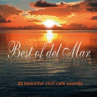 Best of Del Mar...33 Beautiful Chill Sounds