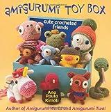 Amigurumi Toy Box: Cute Crocheted Friends