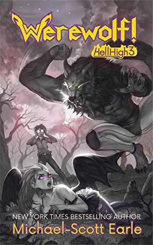 Werewolf!: Hell High Book 3 (English Edition)