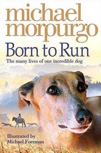 Born to Run (Collector's Edition) por Michael Morpurgo