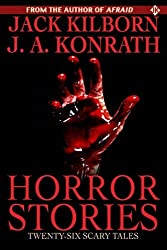 Horror Stories by Jack Kilborn (2010-11-06)