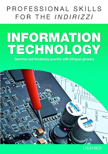 Oxford professional skills. Info technology. Per le Scuole superiori. Con espansione online
