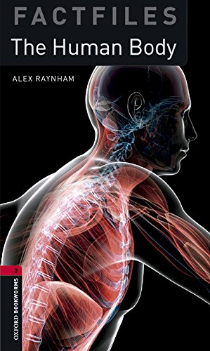 Oxford Bookworms Library Factfiles: Oxford Bookworms 3. The Human Body MP3 Pack