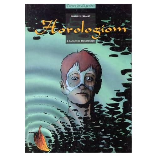 Horologiom, tome 4 : La nuit du requinqueur
