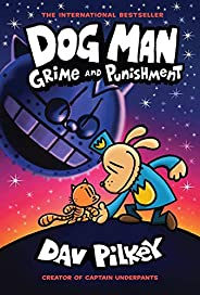 DOG MAN #09: GRIME AND PUNISHMENT