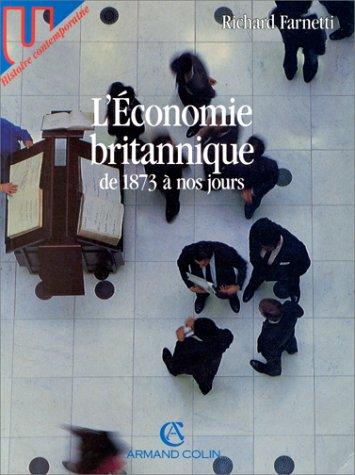 L'économie britannique de 1873 à nos jours