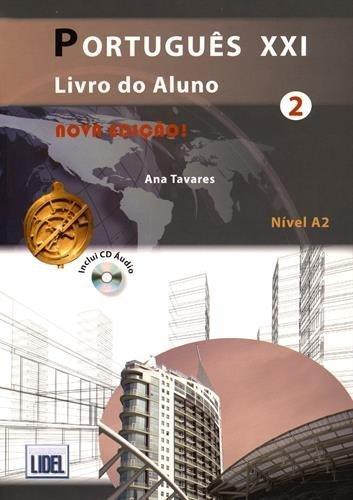 PORTUGUES XXI 2 AL+EJ+CD by Ana Tavares (2015-10-01)