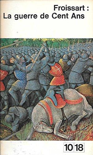 La guerre de Cent ans (Le Monde en 10/18)