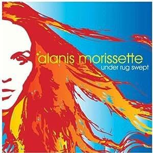 Under Rug Swept Alanis Morissette Amazon De Musik