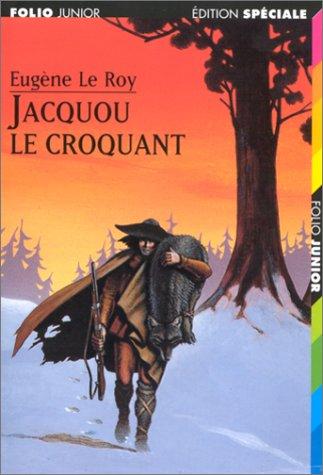 Jacquou le Croquant par Eugène Le Roy