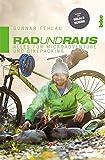 Rad und Raus: Alles für Microadventure und Bikepacking - Gunnar Fehlau
