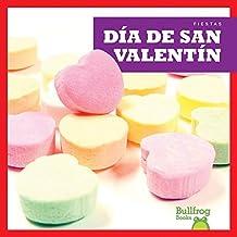 Dia de San Valentin (Valentine's Day) (Fiestas / Holidays)