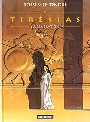 Tirésias, tome 2 : La Révélation