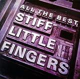 Songtexte von Stiff Little Fingers - All the Best