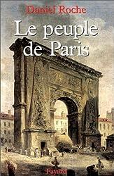 Le Peuple de Paris. Essai sur la culture populaire au XVIIIe siècle