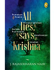 All lies says Krishna