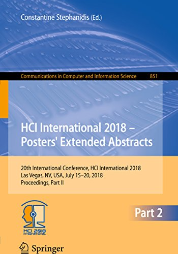 HCI International 2018 - Posters' Extended Abstracts: 20th International Conference, HCI International 2018, Las Vegas, NV, USA, July 15-20, 2018, Proceedings, ... Science Book 851) (English Edition) - Computer Poster Hardware