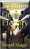 Eighth Grade Eternity (The Molly Watson Series Book 2)