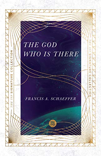 The God Who Is There (The IVP Signature Collection) (English Edition)