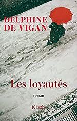 Les Loyautés de Delphine de Vigan