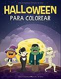 Halloween para Colorear: Libro para Colorear para Niños - Halloween Libros Infantiles - Regalo Infantil Halloween - Libro para Colorear Halloween - Halloween Infantil