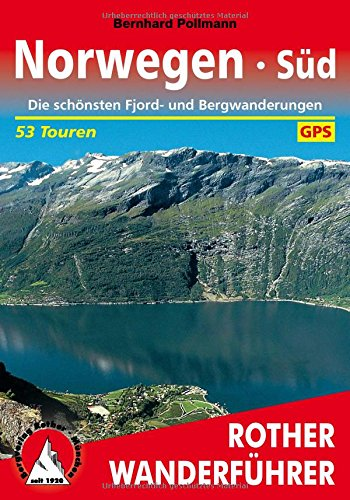 Preisvergleich Produktbild Norwegen Süd: Die schönsten Fjord- und Bergwanderungen. 53 Touren. Mit GPS-Tracks. (Rother Wanderführer)