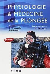 Physiologie & Médecine de la Plongée