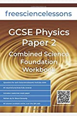 Freesciencelessons GCSE Physics Paper 2: Combined Science Foundation Workbook Paperback