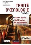 Traité d'oenologie - Tome 2 - 6e éd. - Chimie du vin. Stabilisation et traitements