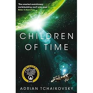 Children of Time: Winner of the 2016 Arthur C. Clarke Award (The Children of Time Novels Book 1)