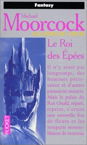 Les Livres de Corum, tome 3 : Le Roi des épées