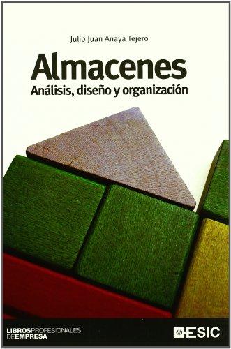 Almacenes: Análisis, diseño y organización (Libros profesionales)