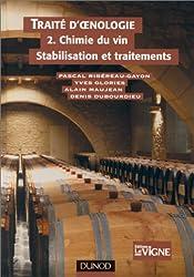 Traité d'oenologie tome 2 : Chimie du vin stabilisation et traitement