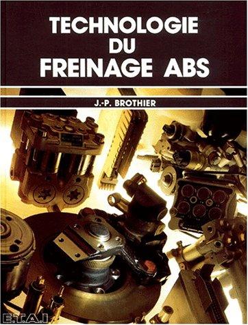 Technologie du freinage ABS. 2ème édition