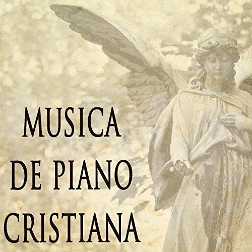 Instrumental Musica Cristiana (Musica De Piano Cristiana)