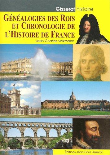 Généalogies des rois et chronologie de l'histoire de France