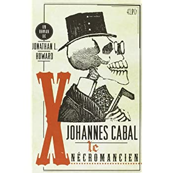 Johannes Cabal T01 - le necromancien