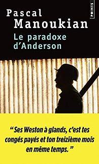 Le paradoxe d'Anderson par Pascal Manoukian