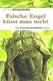 Falsche Engel küsst man nicht (Steffen Schröder Krimi)