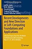 Recent Developments and New Direction in Soft-Computing Foundations and Applications: Selected Papers from the 4th World Conference on Soft Computing, ... (Studies in Fuzziness and Soft Computing)